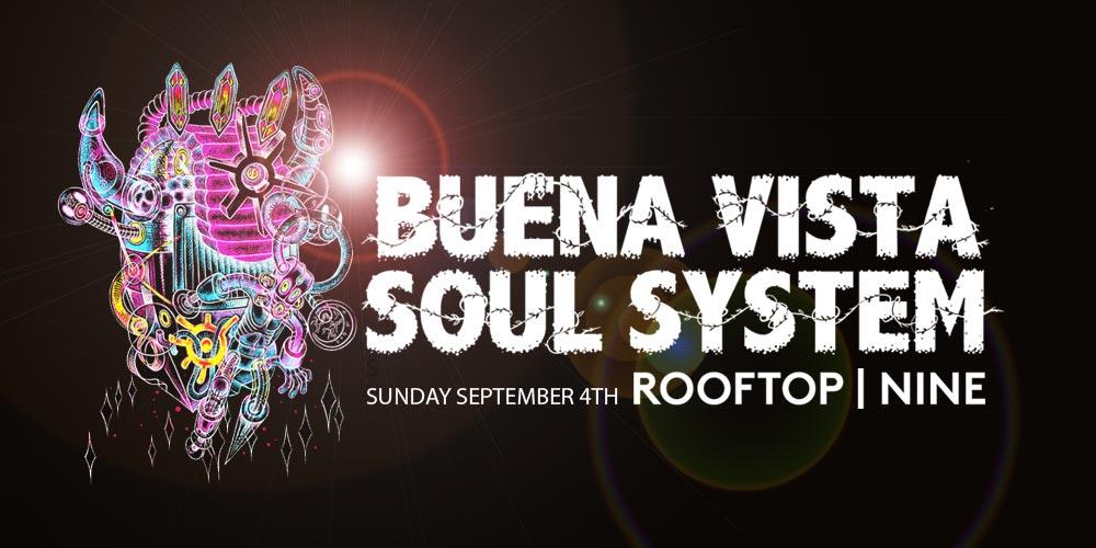 Buena Vista Soul System on Rooftop Nine